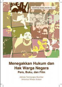Menegakkan Hukum dan Hak Warga Negara (Pers, Buku dan Film)